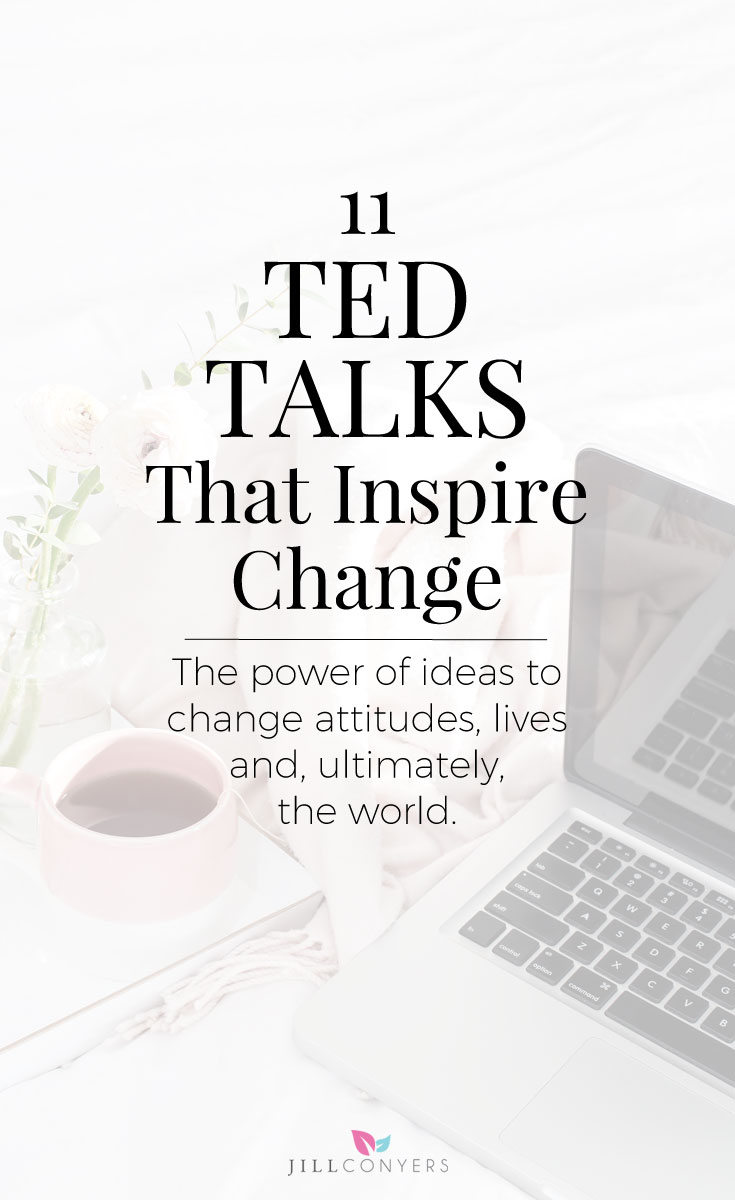 Some of the most inspiring TED Talks that will inspire you to act and do something amazing today. Seriously amazing thoughts, ideas and inspiration in 18 minutes or less. Click through to watch the videos. Pin it now, you're going to want to watch them again later. @jillconyers #TedTalks #inspiration #motivation #presonaldevelopment #bestlife