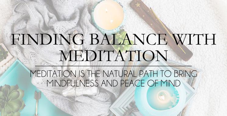 Finding Balance with Meditation