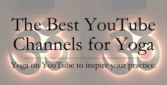 The Best YouTube Channels for Yoga