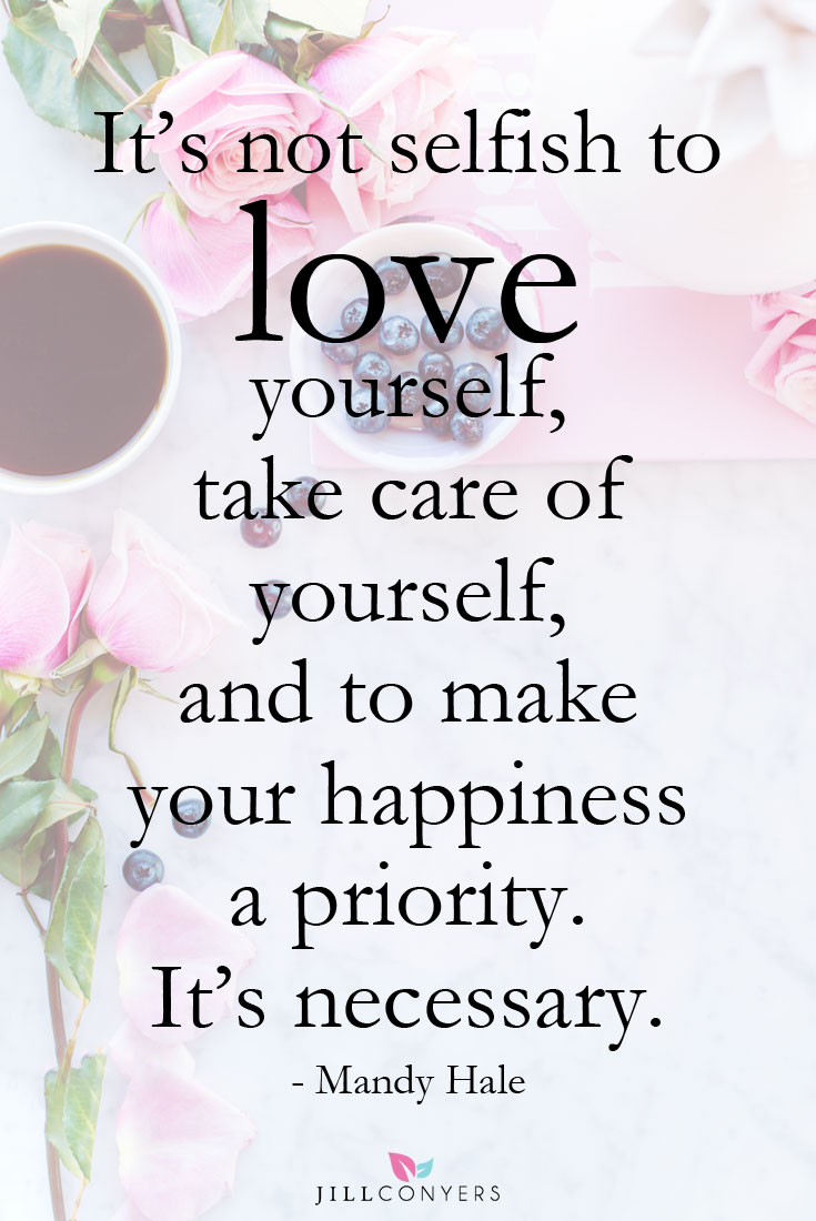 Spiritual Quotes About Love And Life 21 Beautiful Quotes That Inspire Selflove  Jill Conyers