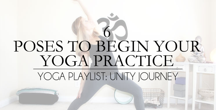6 Poses To Begin Your Yoga Practice At Home