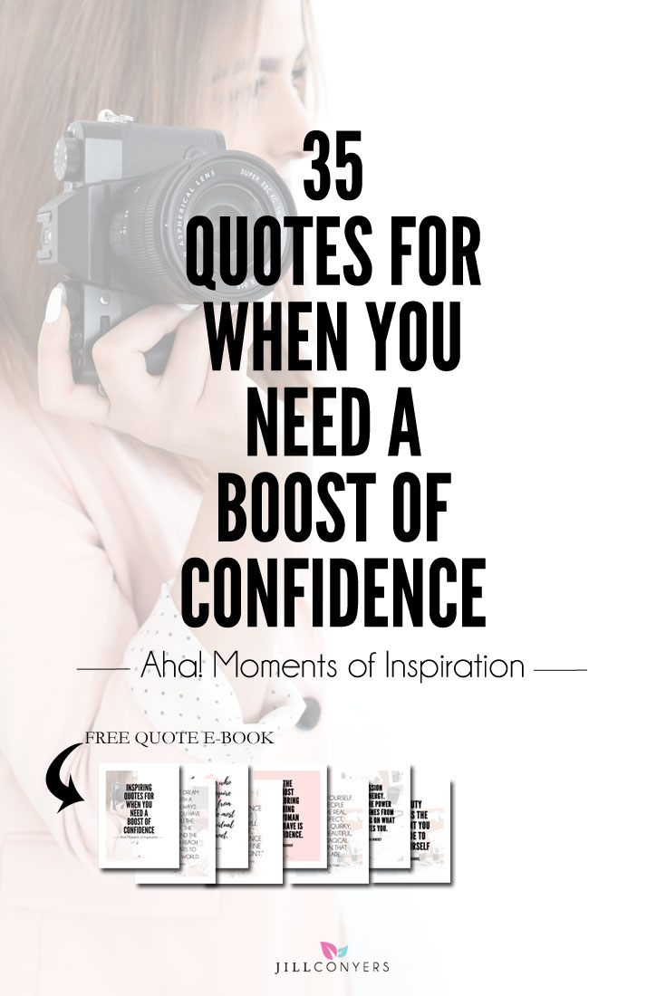 35 quotes to improve your self-confidence and remind you how much you have to offer the world. We all have those days when we need support and reminders of our potential for success. We need help to silence the negative self-talk and stop the loop of negative thoughts we're playing in our head, influencing our actions and undermining our potential. Click through to download and print the FREE Quote E-Book. Pin it now. Share it with your family and friends.