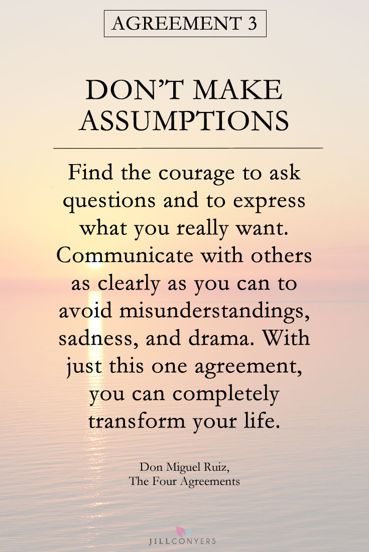 Four Agreements Quotes Inspirational Quotes From The Four Agreements  Jill Conyers
