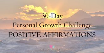 30-Day Personal Growth Challenge: How To Use Daily Affirmations