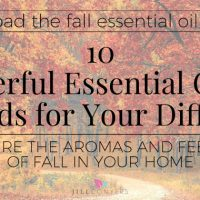 10 Wonderful Essential Oil Fall Blends For Your Diffuser