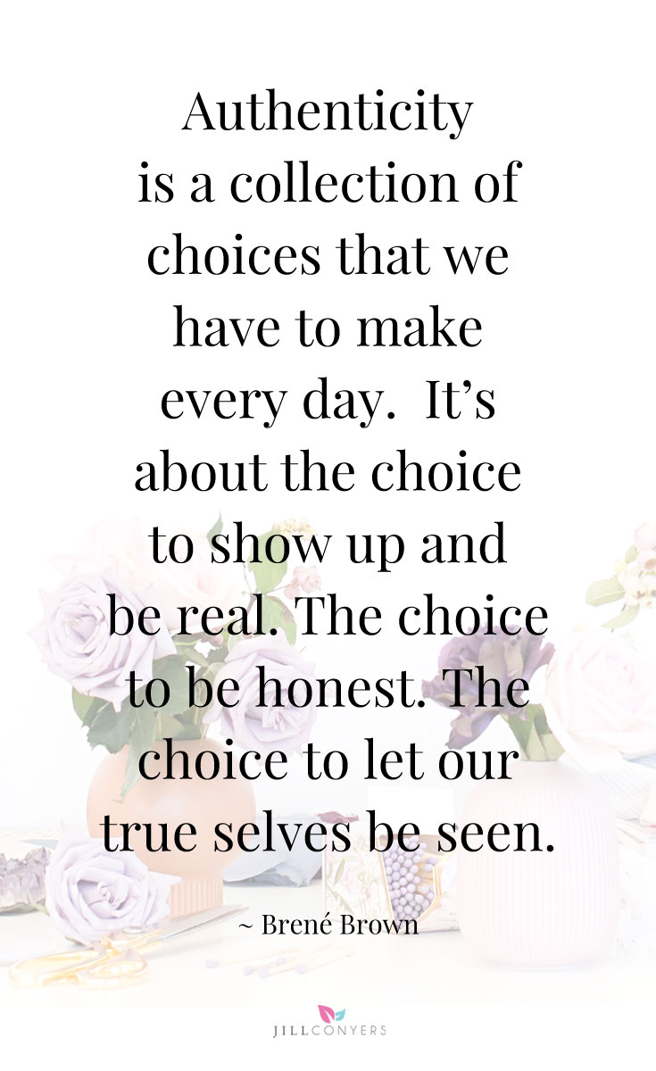 Love Choices Quotes A Collection Of Inspiring Brene Brown Quotes  Jill Conyers