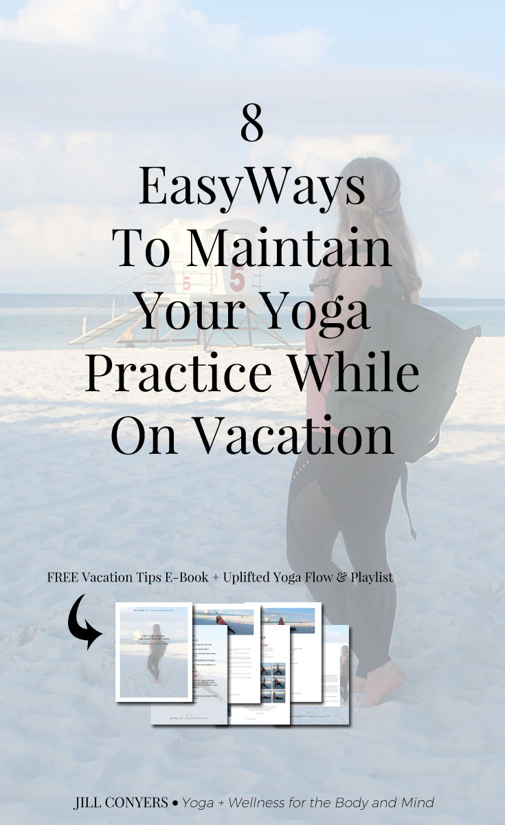 There are easy ways to maintain your yoga practice when you're traveling and why you should. Click through for tips to maintain your yoga practice while on vacation AND download the free yoga sequence and playlist. #ad #yoga #wellness #freeprintable #yogasequence #travel #yogaquotes